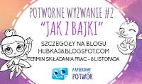 https://hubka38.blogspot.com/2017/10/potworne-wyzwanie-2.html