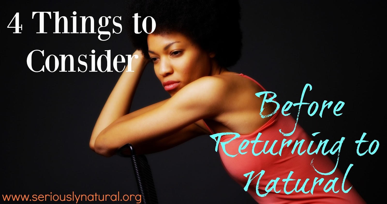 4 Things to Consider Before Returning to Natural