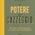 """Pensieri su """"IL POTERE DEL CAZZEGGIO"""" di Srini Pillay"""