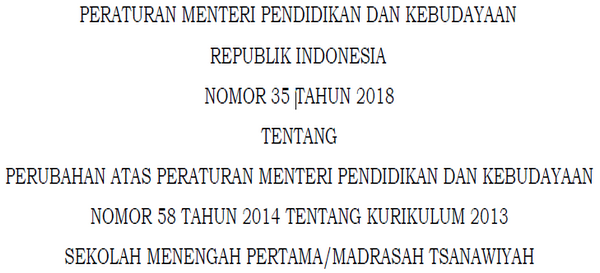 Permendikbud Nomor 35 Tahun 2018 K2013 SMP/MTs
