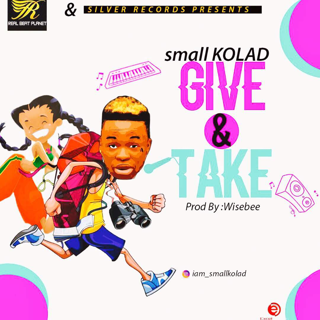 Download Small Kolad Give Take - StreetRequest com ng