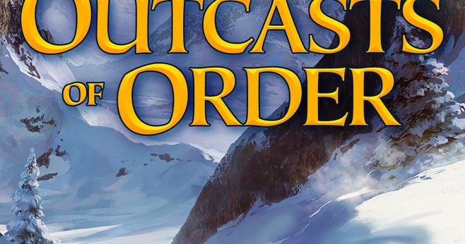 Pat's Fantasy Hotlist: Outcasts of Order