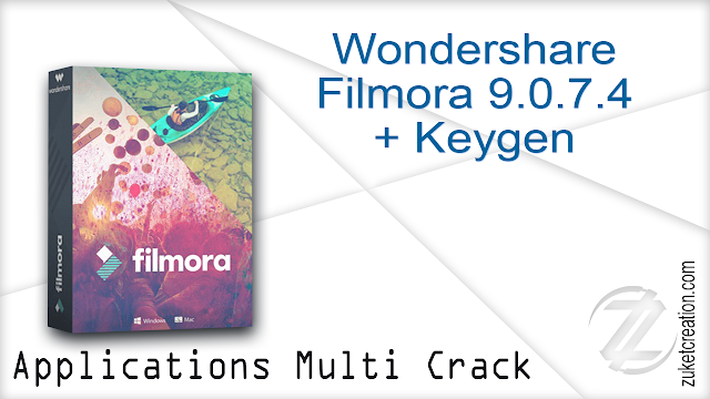 Wondershare Filmora 9.0.7.4 + Keygen