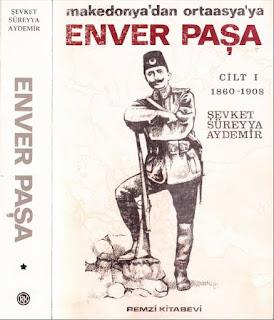 Şevket Süreyya Aydemir - Enver Paşa - Cilt 1 Makedonya'dan Ortaasya'ya 1860-1908