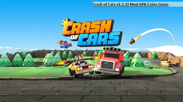 Crash of Cars v1.2.32 Mod APK Coins Gems