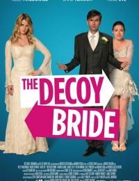 The Decoy Bride | Bmovies
