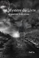 Le Mystère du Livre sera en promotion; mystère du livre; recueil; promo; pas cher; ebook; delf in; repaire de l'imaginaire;