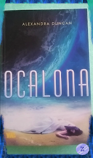 ,,Ocalona'' Alexandra Duncan