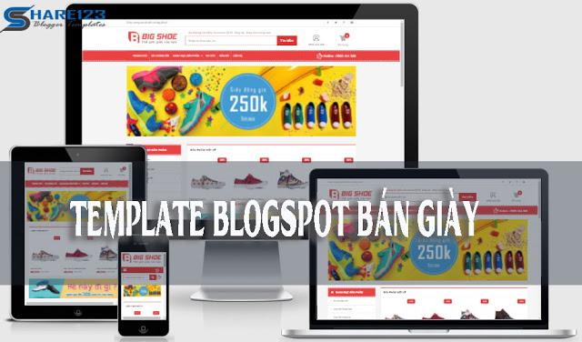 Big Shoe - Theme blogspot bán hàng cho blogspot