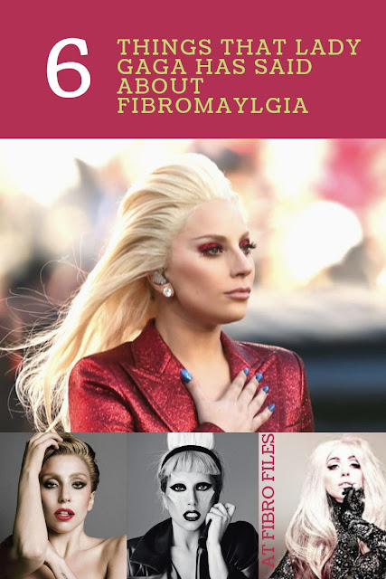 6 things that Lady Gaga has said about Fibromaylgia