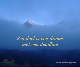 Een droom is een doel lmet een deadline