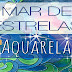 Mar de Estrelas - Aquarela #6 (Sea of Stars - Watercolor) - VIDEO