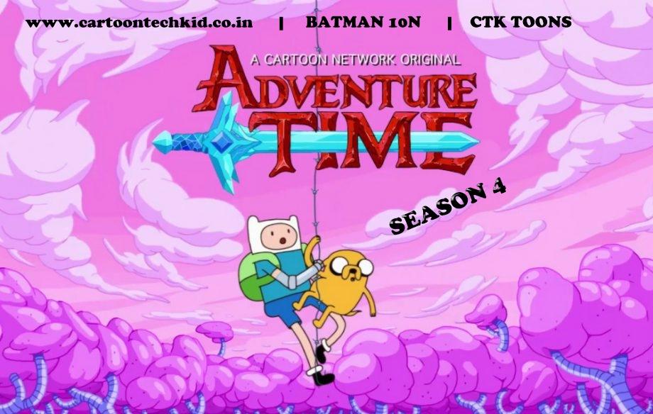 Adventure Time Season 4 Hindi Episodes Download(720p HD) - CTK Toons