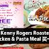 Kenny Rogers Roasters情人节优惠!Chicken & Pasta Meal 买一送一!