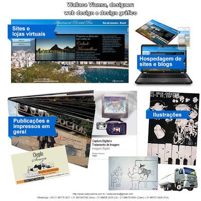 Wallace Vianna design, web design, design gráfico, ilustração,conteúdo e comunicação, hospedagem de sites, marketinbg digital, autônomo freelance freelancer no Rio de Janeiro RJ