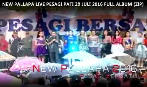 Download full album New Pallapa live kayen pati 20 juli 2016