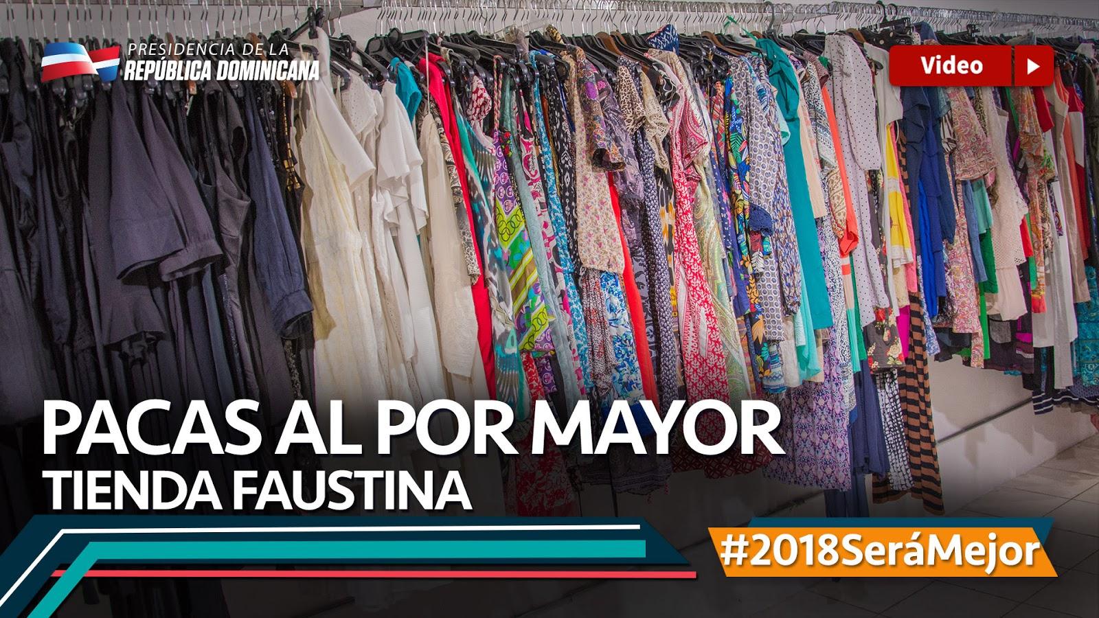 VIDEO: Pacas al por mayor. Tienda Faustina. # 2018SeráMejor