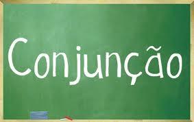 Conjunção | Língua Portuguesa