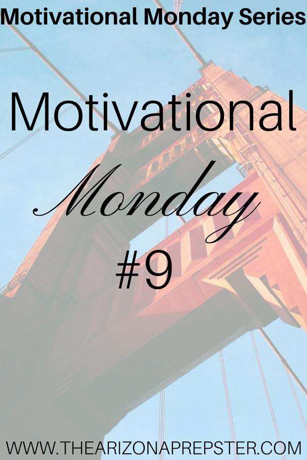 Motivational Monday #9