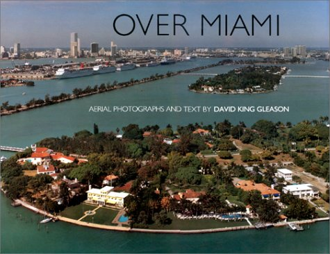 Over Miami by David King Gleason