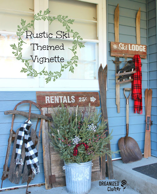 Vintage Ski Themed Holiday Decor organizedclutter.net
