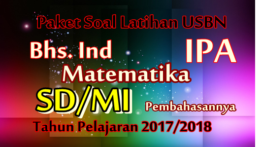 Paket Khusus Soal Latihan USBN SD/MI Tahun 2018