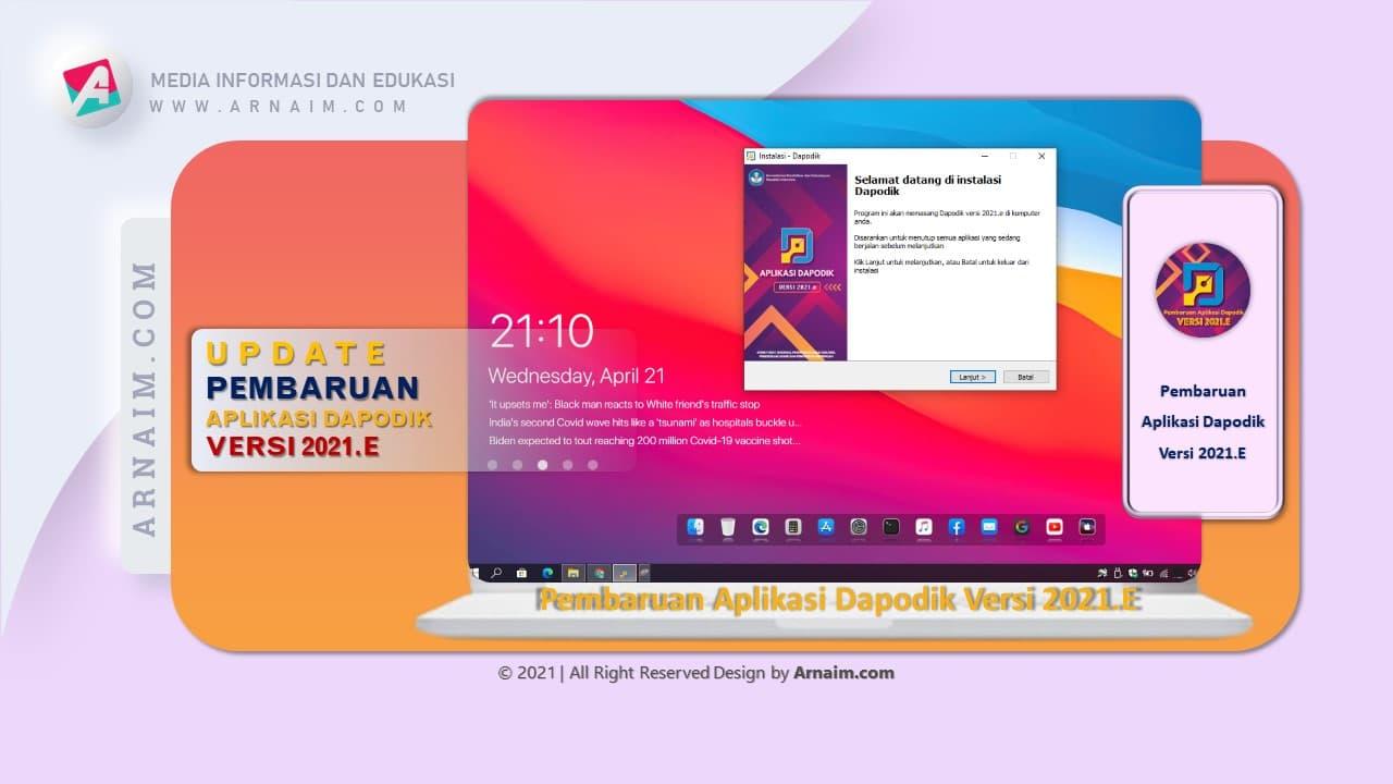 Arnaim.com - Update Pembaharuan Dapodik 2021.e | Instal Patch Dapodik 2021.e