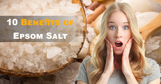 Here is a list of 10 Benefits of Epsom Salt