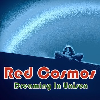 "Red Cosmos - ""Dreaming In Unison"" Trips Through Musical Worm Holes"