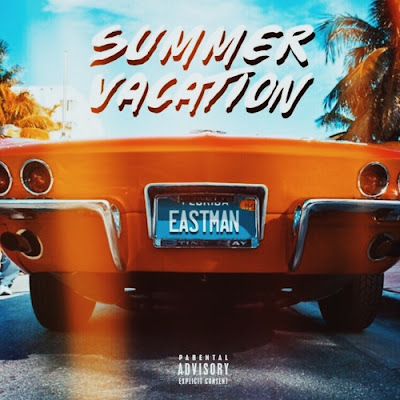 eastman, summer vacation ep, eastman summer vacation, r&b, r&b/soul, r&b music, r&b ep,