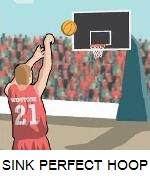 HOW TO SINK THE PERFECT HOOP