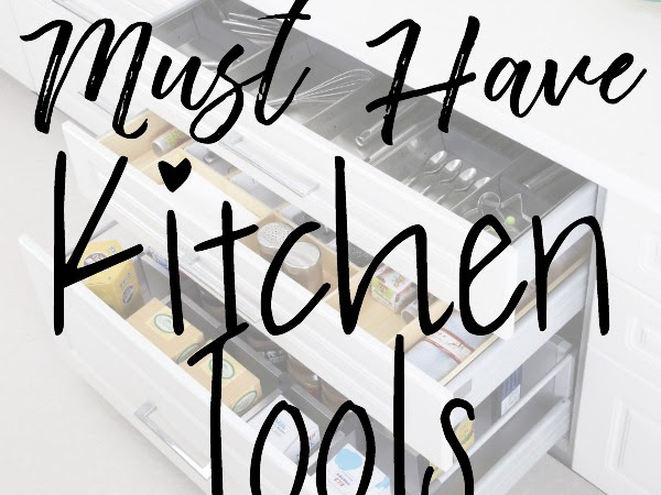(More) Favorite Must Have Kitchen Tools