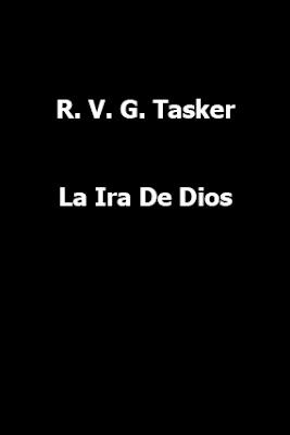 R. V. G. Tasker-La Ira De Dios-