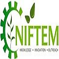 NIFTEM Recruitment 2017,www.niftem.ac.in