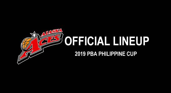 LIST: Alaska Aces Official Lineup 2019 PBA Philippine Cup
