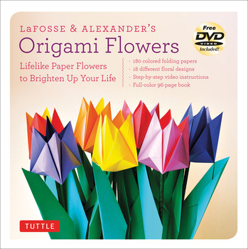 Review of LaFosse and Alexander's Origami Flowers