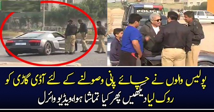 Police stopped Audi R8 somewhere in Karachi. Driver get angry on police