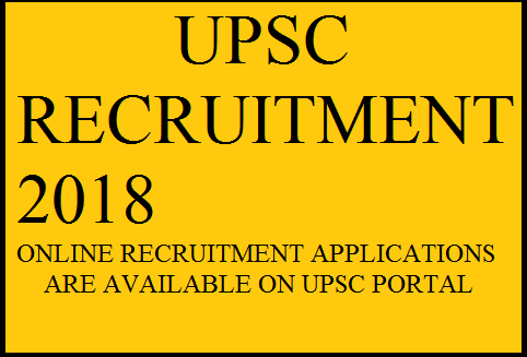 UPSC Recruitment , Notification on UPSC