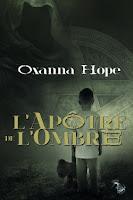 http://lesreinesdelanuit.blogspot.fr/2016/02/lapotre-de-lombre-de-oxanna-hope.html