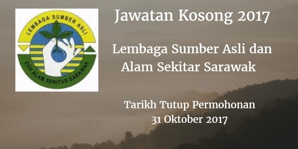 Jawatan Kosong Lembaga Sumber Asli dan Alam Sekitar Sarawak 31 Oktober 2017