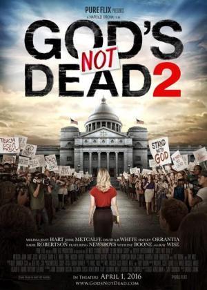 Chúa Không Chết 2 - God's Not Dead 2 (2016)