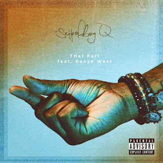 ScHoolboy Q – THat Part (feat. Kanye West) – Single [iTunes Plus AAC M4A] (2016)