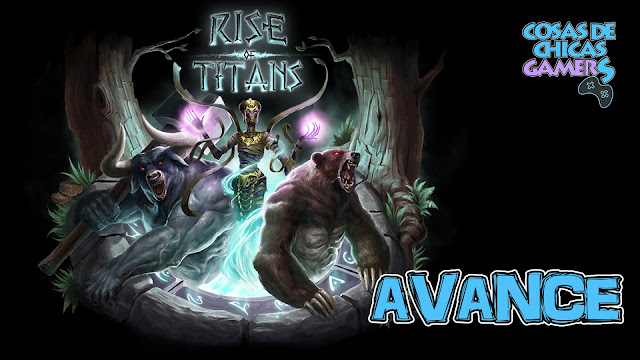 Avance Rise of Titans