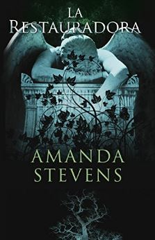La Restauradora - La Reina del cementerio - Amanda Stevens - Fantasia romantica paranormal