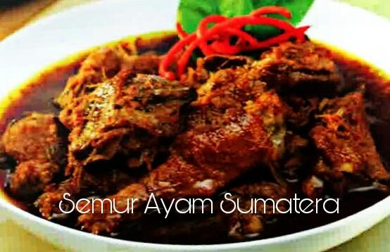 Cara membuat semur ayam sumatera