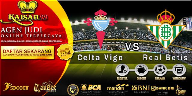 Prediksi Bola Jitu Celta Vigo vs Real Betis 30 Januari 2018
