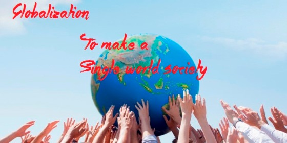 Pengertian globalisasi, dampak positif globalisasi dan dampak negatif globalisasi