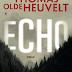 Echo | O novo romance de Thomas Olde Heuvelt