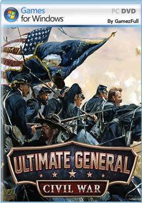 Descargar Ultimate General Civil War pc full español mega y google drive.