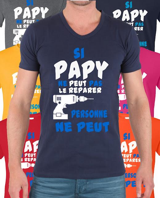 si papi ne peut pas le reparer tee-shirt cadeau noel papy